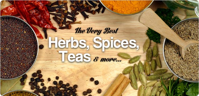 The Very Best Herbs, Spices, Teas & more